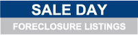 Sale Day - Foreclosure Listings